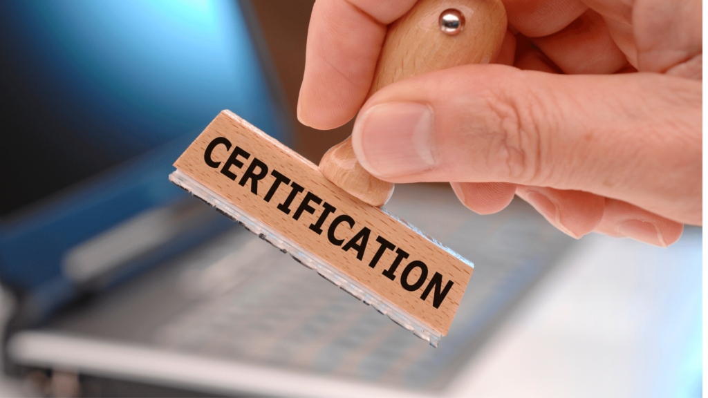 Why certification matters