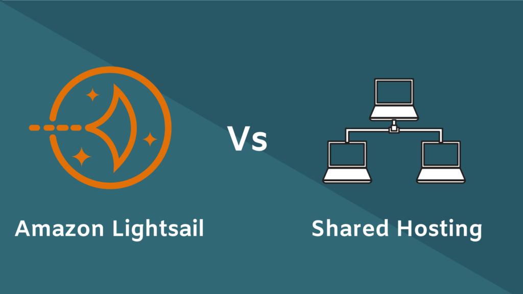 Lightsail vs Shared hosting
