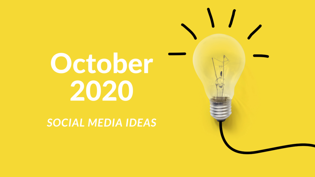 Social Media Ideas for October