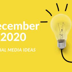 Social Media Ideas for December